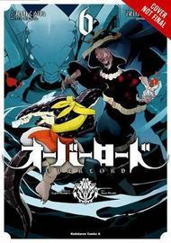 Overlord, Vol. 6 (manga) by Kugane Maruyama
