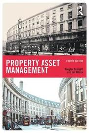 Property Asset Management by Douglas Scarrett