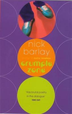 Crumple Zone by Nick Barlay