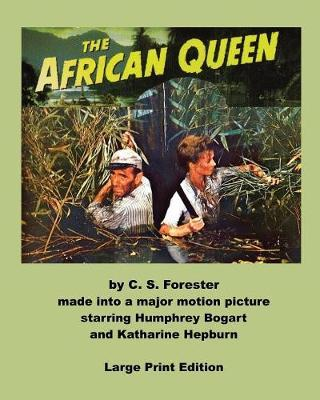 African Queen - Large Print Edition by C.S. Forester