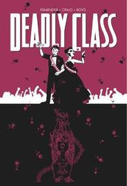 Deadly Class Volume 8: Never Go Back by Rick Remender