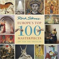Europe's Top 100 Masterpieces (First Edition) by Gene Openshaw