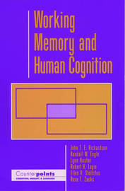 Working Memory and Human Cognition by John T.E. Richardson