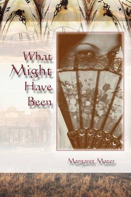 What Might Have Been by Margaret Mater image