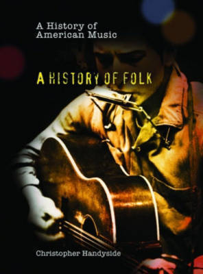 A History of Folk by Christopher Handyside