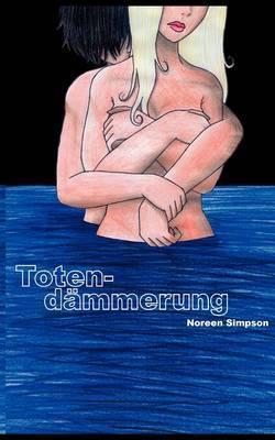 Totendammerung by Noreen Simpson