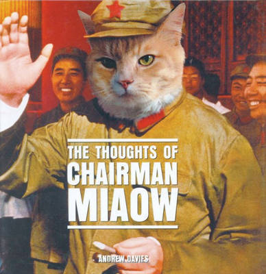 The Thoughts of Chairman Miaow by Andrew Davies