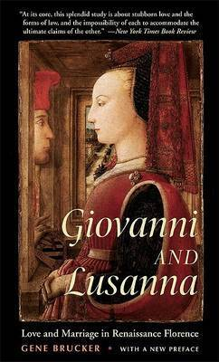 Giovanni and Lusanna by Gene A Brucker
