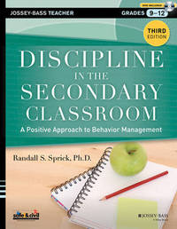 Discipline in the Secondary Classroom by Randall S Sprick