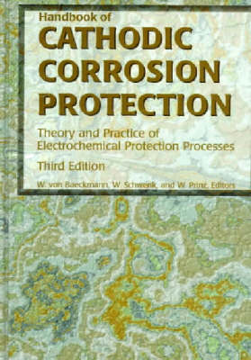 Handbook of Cathodic Corrosion Protection by Wilhelm Schwenk