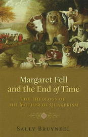 Margaret Fell and the End of Time by Sally Bruyneel image