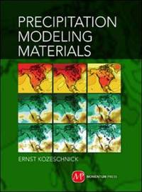 Modeling Solid-State Precipitation by Ernst Kozeschnick