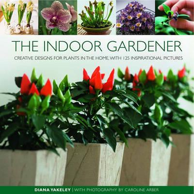 Indoor Gardener by Diana Yakeley