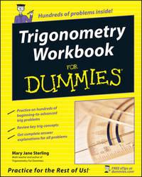 Trigonometry Workbook For Dummies by Mary Jane Sterling
