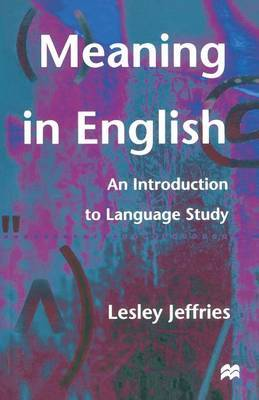 Meaning in English by Lesley Jeffries image