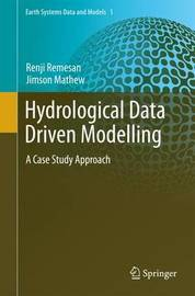 Hydrological Data Driven Modelling by Renji Remesan