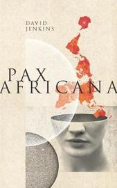 Pax Africana by David Jenkins