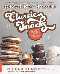 Gluten-Free Classic Snacks by Nicole Hunn