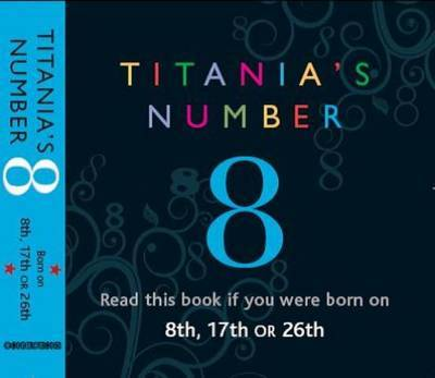Titania's Numbers - 8 by Titania Hardie image