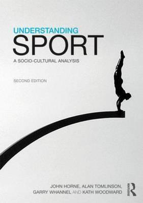 Understanding Sport by John Horne