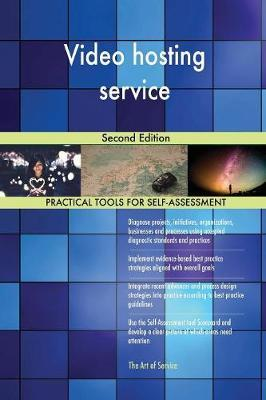 Video Hosting Service Second Edition by Gerardus Blokdyk image