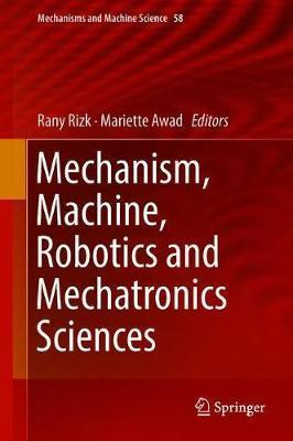 Mechanism, Machine, Robotics and Mechatronics Sciences