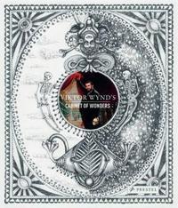 Viktor Wynd's Cabinet of Wonders by Viktor Wynd