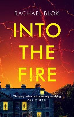 Into the Fire by Rachael Blok