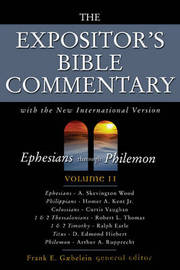 The Expositor's Bible Commentary: With the New International Version: v. 11: Ephesians Through Philemon image