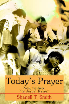 Today's Prayer Volume Two by Shanell T Smith image