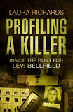 Profiling a Killer by Laura Richards