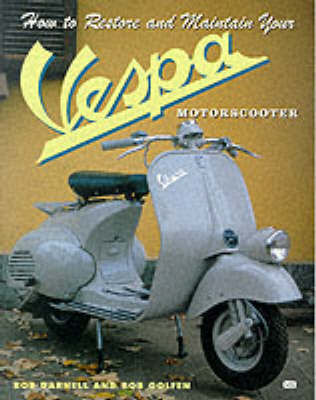 How to Restore and Maintain Your Vespa Motorscooter by Bob Darnell image