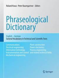 Phraseological Dictionary English - German by Roland Kraus