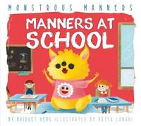 Manners at School by Bridget Heos