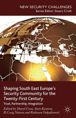 Shaping South East Europe's Security Community for the Twenty-First Century image