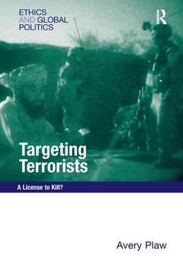 Targeting Terrorists by Avery Plaw image