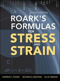 Roark's Formulas for Stress and Strain by Warren C Young image