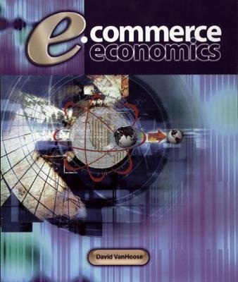 E-Commerce Economics by David D. VanHoose image