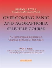 Overcoming Panic and Agoraphobia Self-Help Course in 3 vols by Derrick Silove image