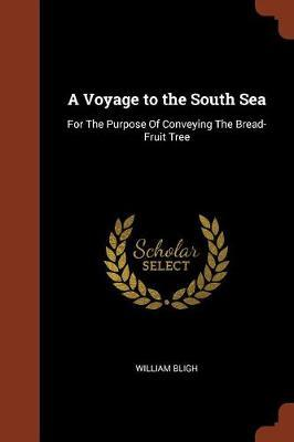 A Voyage to the South Sea by William Bligh image