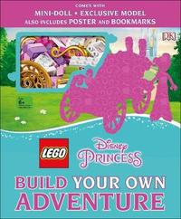 LEGO Disney Princess Build Your Own Adventure by Tim Johnson