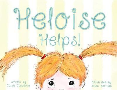 Heloise Helps! by Cassie Capadona
