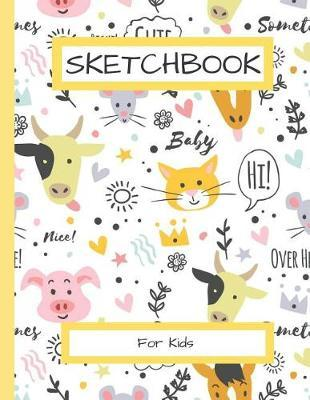 Sketchbook For Kids by Sheila Smith