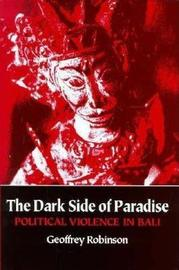 The Dark Side of Paradise by Geoffrey Robinson