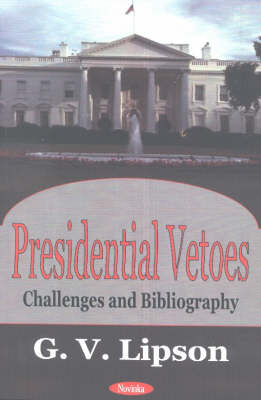 Presidential Vetoes by G. V. Lipson image