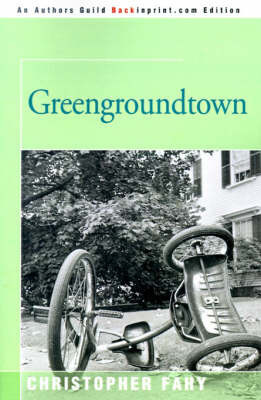 Greengroundtown by Christopher Fahy