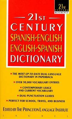 21st Century Spanish-English, English-Spanish Dictionary by Princeton Language