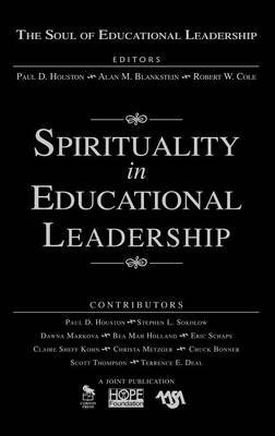 Spirituality in Educational Leadership by Paul D. Houston image
