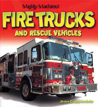 Fire Trucks and Rescue Vehicles by Jean Coppendale