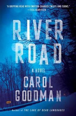 River Road by Carol Goodman image